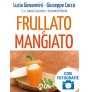eBook: Frullato e Mangiato