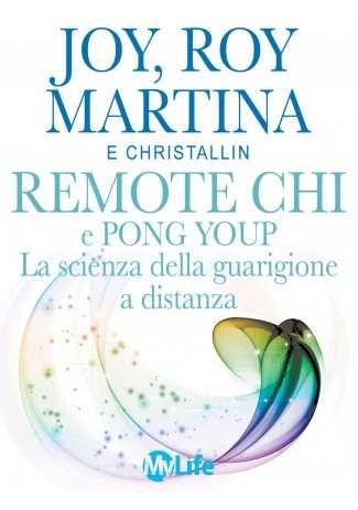 eBook: Remote CHI e Pong Youp: La scienza della guarigione a distanza