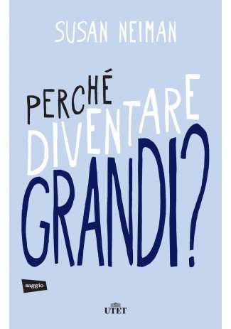 eBook: Perché diventare grandi?