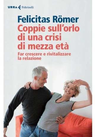 eBook: Coppie sull'orlo di una crisi di mezza età