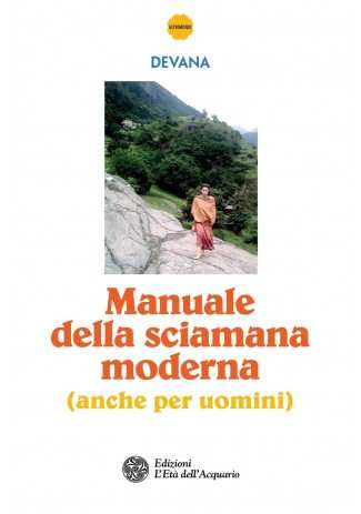 eBook: Manuale della sciamana moderna (anche per uomini)