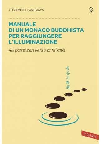 eBook: Manuale di un monaco buddhista per raggiungere l'illuminazione