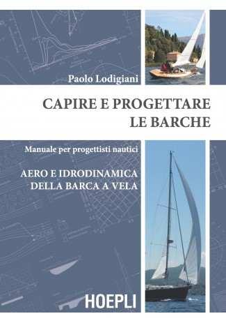 eBook: Capire e progettare le barche: Aero e idrodinamica della barca a vela
