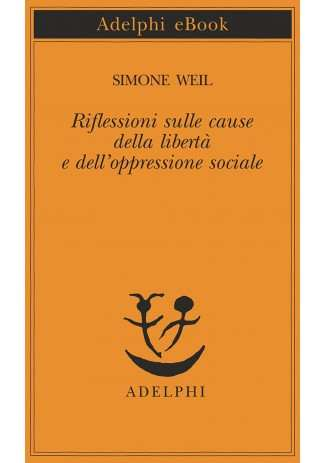 eBook: Riflessioni sulle cause della libertà e dell'oppressione sociale