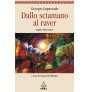 eBook: Dallo sciamano al raver Nuova edizione