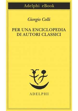 eBook: Per una enciclopedia di autori classici