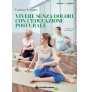 eBook: Vivere senza dolori con l'educazione posturale