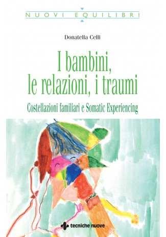 eBook: I bambini, le relazioni, i traumi