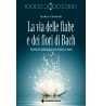 eBook: La via delle fiabe e dei fiori di Bach