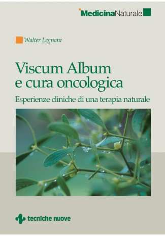 eBook: Viscum Album e cura oncologica