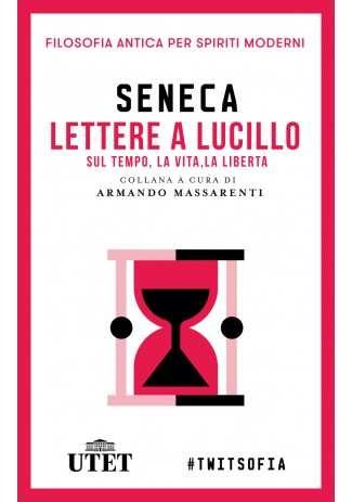 eBook: Lettere a Lucilio sul tempo, la vita, la libertà