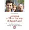eBook: Children! Or the Advantage of Being Parents