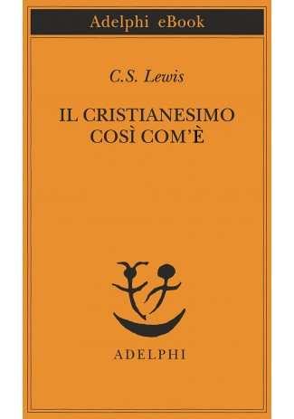 eBook: Il cristianesimo così com'è