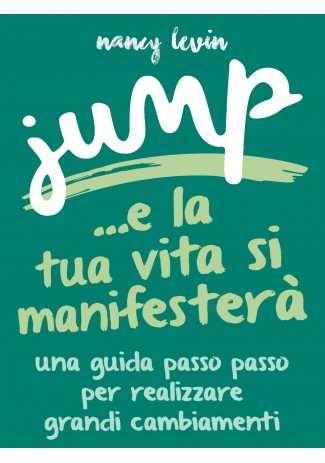 eBook: Jump - La tua Vita si manifesterà