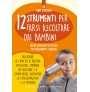 12 strumenti per farsi ascoltare dai bambini