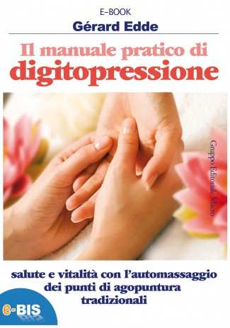 eBook: Il Manuale pratico di di digitopressione