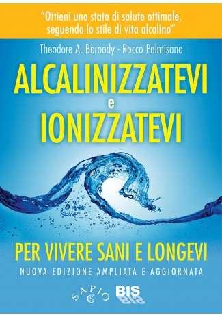 eBook: Alcalinizzatevi e Ionizzatevi