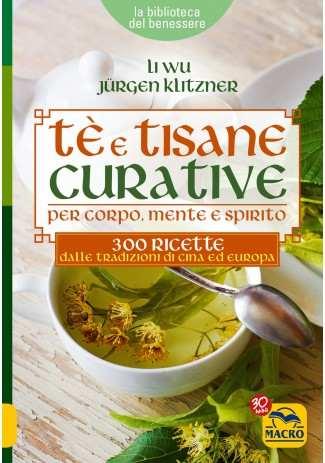 eBook: Tè e Tisane Curative per corpo, mente e spirito