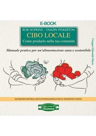 eBook: Cibo Locale. Come Produrlo nella tua Comunità