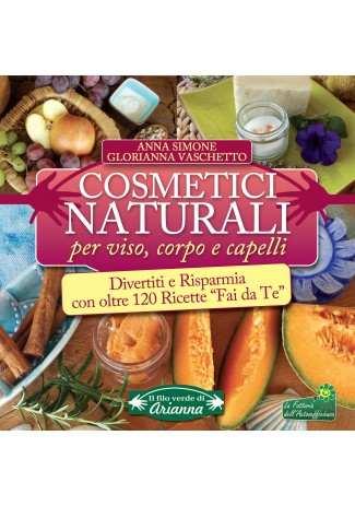 eBook: Cosmetici Naturali per Viso, Corpo e Capelli
