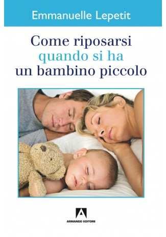 eBook: Come riposarsi quando si ha un bambino piccolo
