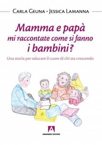 eBook: Mamma e papà mi raccontate come si fanno i bambini