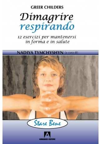 eBook: Dimagrire respirando. 12 esercizi per mantenersi in forma e in salute