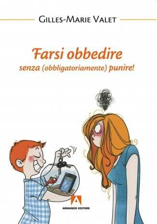 eBook: Farsi obbedire senza (obbligatoriamente) punire