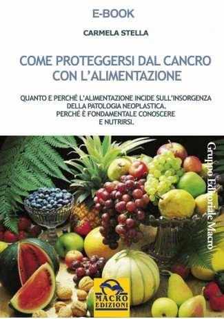 eBook: Come proteggersi dal cancro con l'alimentazione