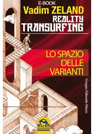 eBook: Reality Transurfing. Lo spazio delle varianti