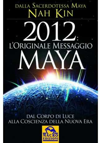 eBook: 2012 L'Originale Messaggio Maya