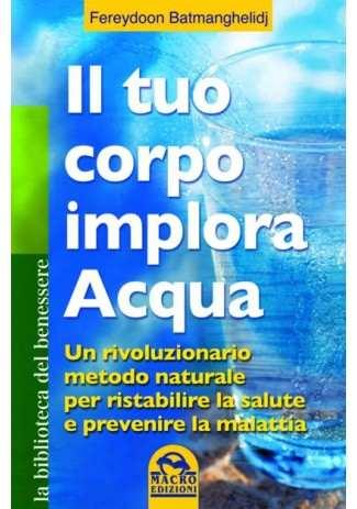eBook: Il Tuo Corpo Implora Acqua