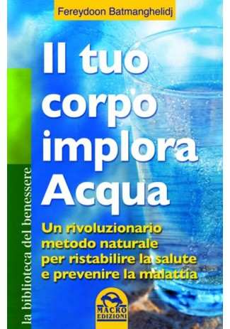 eBook: Il Tuo Corpo Implora Acqua