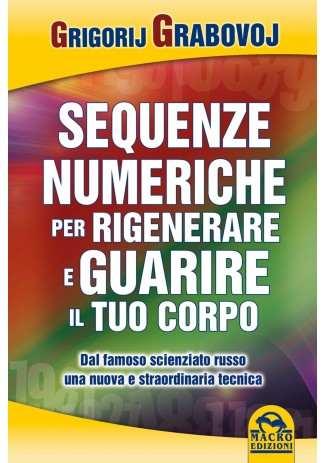 eBook: Sequenze Numeriche per Rigenerare e Guarire il Tuo Corpo