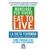 eBook: Eat to Live - Mangiare per Vivere