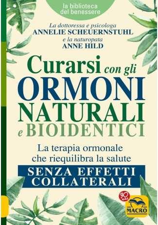 eBook: Curarsi con gli Ormoni Naturali e Bioidentici
