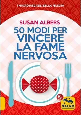 eBook: 50 Modi per Vincere la Fame Nervosa