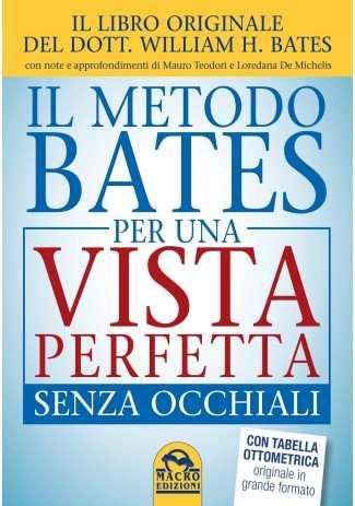 eBook: Il Metodo Bates per una Vista Perfetta Senza Occhiali
