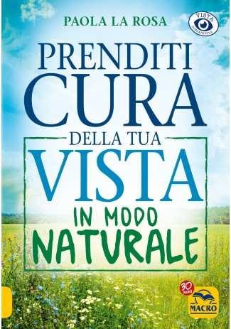 eBook: Prenditi Cura della tua Vista in Modo Naturale