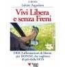 eBook: Vivi Libera e Senza Freni