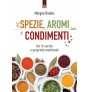 eBook: Spezie, aromi e condimenti
