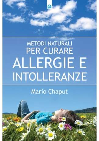eBook: Metodi naturali per curare allergie e intolleranze