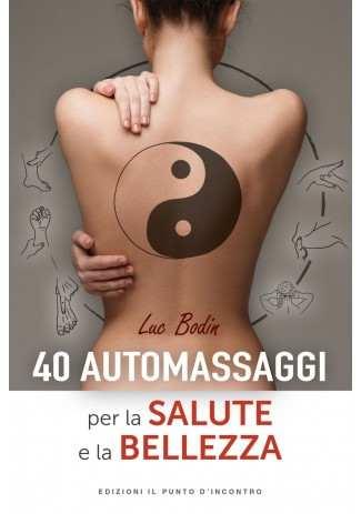 eBook: 40 automassaggi per la salute e la bellezza