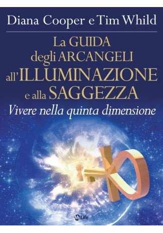 eBook: La Guida degli Arcangeli all'Illuminazione e alla Saggezza