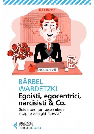 eBook: Egoisti, egocentrici, narcisisti & Co.