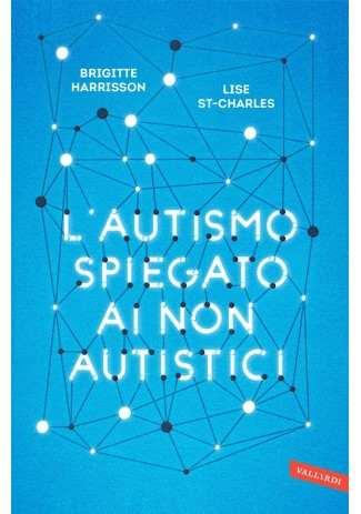eBook: L'autismo spiegato ai non autistici