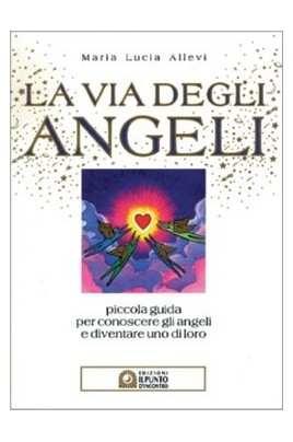 La via degli angeli