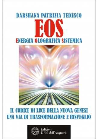 eBook: EOS. Energia Olografica Sistemica