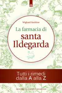 """Libro """"La farmacia di Santa Ildegarda"""", rimedi e ricette"""