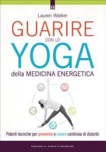 Guarire-con-lo-yoga-della-medicina-energetica